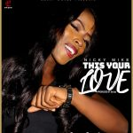 THIS YOUR LOVE [Nicky Mike] produced by EmJay