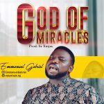 God of Miracles [Emmanuel Gabriel]